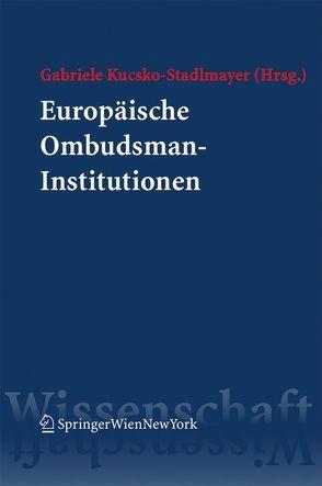 Europäische Ombudsman-Institutionen von Kucsko-Stadlmayer,  Gabriele