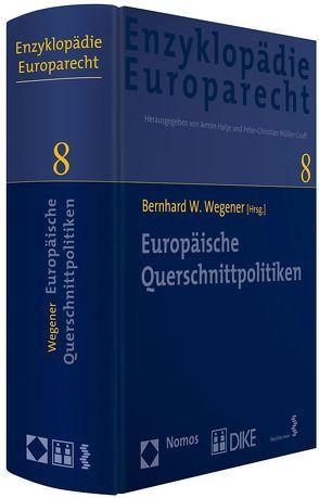 Europäische Querschnittpolitiken von Wegener,  Bernhard W.