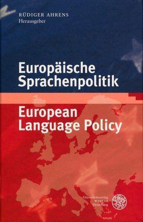 Europäische Sprachenpolitik / European Language Policy von Ahrens,  Rüdiger