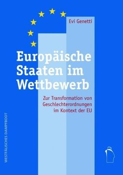 Europäische Staaten im Wettbewerb von Genetti,  Evi