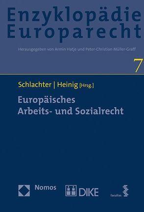 Europäisches Arbeits- und Sozialrecht von Heinig,  Hans Michael, Schlachter,  Monika