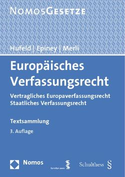 Europäisches Verfassungsrecht von Classen,  Claus Dieter, Hufeld,  Ulrich