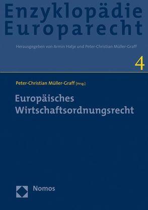 Europäisches Wirtschaftsordnungsrecht von Müller-Graff,  Peter-Christian