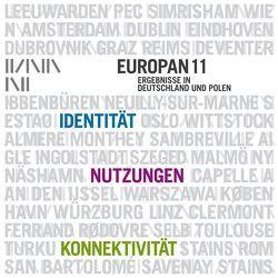 Europan 11 – Ergebnisse in Deutschland und Polen von Garkisch,  Andreas, Herrmann,  Thomas, Kröger,  Sven, Meyer,  Stefan, Poeverlein,  Ulrike, Reicher,  Christa, Riewe,  Roger, Sieverts,  Thomas