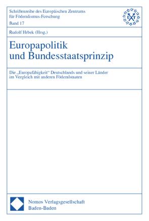 Europapolitik und Bundesstaatsprinzip von Hrbek,  Rudolf