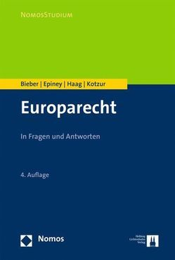 Europarecht von Bieber,  Roland, Epiney,  Astrid, Haag,  Marcel