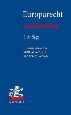 Europarecht von Domröse,  Ronny, Pechstein,  Matthias