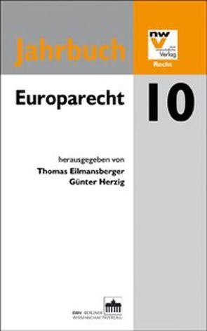 Europarecht von Eilmansberger,  Thomas, Herzig,  Günter