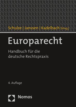 Europarecht von Janssen,  André, Kadelbach,  Stefan, Schulze,  Reiner