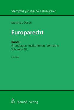 Europarecht von Oesch,  Matthias