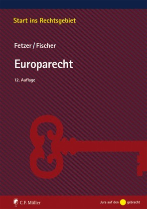 Europarecht von Fetzer,  Thomas, Fischer,  Kristian