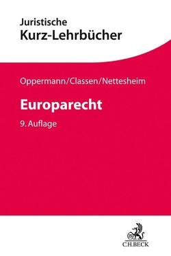 Europarecht von Classen,  Claus Dieter, Nettesheim,  Martin, Oppermann,  Thomas
