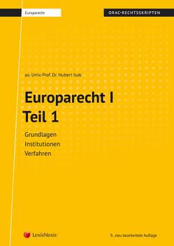 Europarecht I – Teil 1 (Skriptum) von Isak,  Hubert
