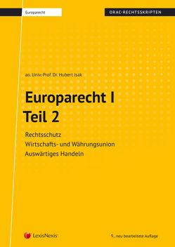 Europarecht I – Teil 2 (Skriptum) von Isak,  Hubert