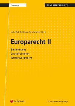 Europarecht II (Skriptum) von Schuhmacher,  Florian