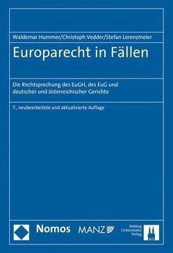 Europarecht in Fällen von Hummer,  Waldemar, Lorenzmeier,  Stefan, Vedder,  Christoph