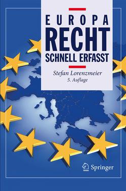 Europarecht – Schnell erfasst von Lorenzmeier,  Stefan