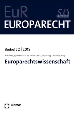 Europarechtswissenschaft von Hatje,  Armin, Müller-Graff,  Peter Christian, Terhechte,  Jörg Philipp