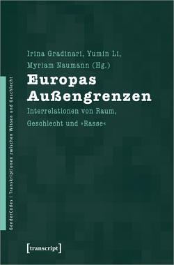 Europas Außengrenzen von Gradinari,  Irina, Li,  Yumin, Naumann,  Myriam