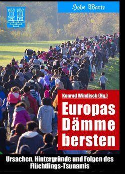 Europas Dämme bersten von Windisch,  Konrad