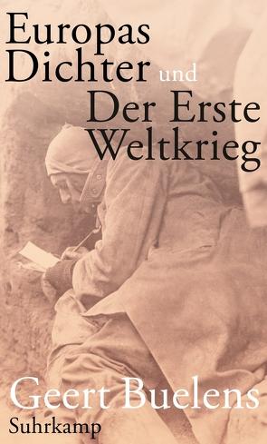 Europas Dichter und der Erste Weltkrieg von Buelens,  Geert, Hüsmert,  Waltraud