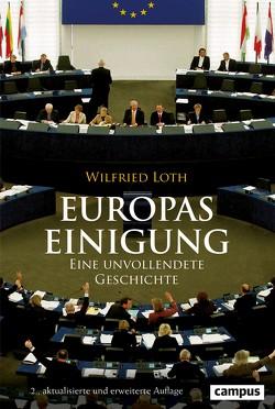 Europas Einigung von Loth,  Wilfried