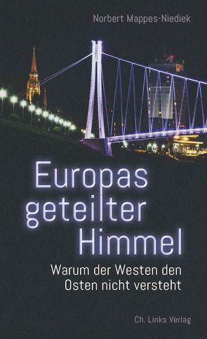 Europas geteilter Himmel von Mappes-Niediek,  Norbert