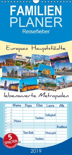 Europas Hauptstädte – lebenswerte Metropolen – Familienplaner hoch (Wandkalender 2019 , 21 cm x 45 cm, hoch) von Kirsch,  Gunter