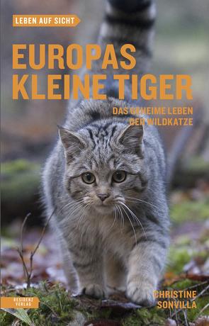 Europas kleine Tiger von Sonvilla,  Christine