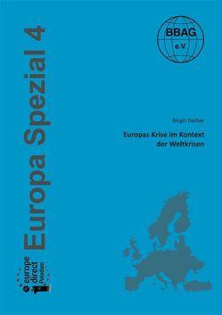 Europas Krise im Kontext der Weltkrisen von Daiber,  Birgit