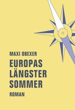 Europas längster Sommer von Obexer,  Maxi