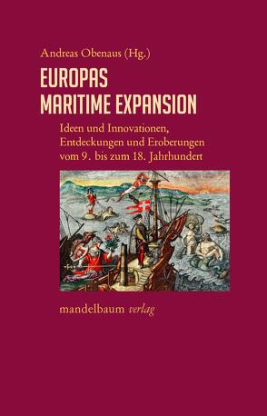 Europas maritime Expansion von Obenaus,  Andreas