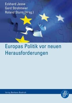 Europas Politik vor neuen Herausforderungen von Jesse,  Eckhard, Strohmeier,  Gerd, Sturm,  Roland