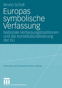 Europas symbolische Verfassung von Scholl,  Bruno