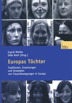 Europas Töchter von Miethe,  Ingrid, Roth,  Silke