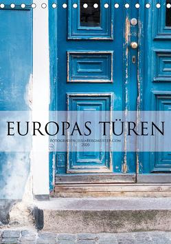 Europas Türen (Tischkalender 2020 DIN A5 hoch) von Bergmeister,  Julia