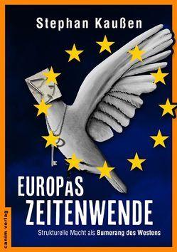 Europas Zeitenwende von Kaußen,  Stephan