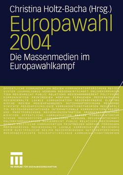 Europawahl 2004 von Holtz-Bacha,  Christina