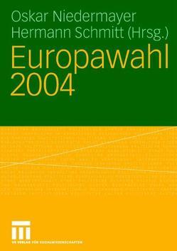 Europawahl 2004 von Niedermayer,  Oskar, Schmitt,  Hermann