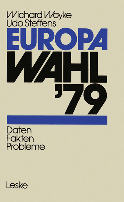 Europawahl '79 von Steffens,  Udo, Woyke,  Wichard