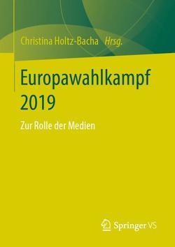 Europawahlkampf 2019 von Holtz-Bacha,  Christina