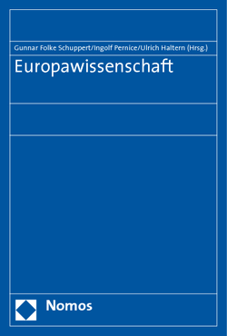 Europawissenschaft von Haltern,  Ulrich, Pernice,  Ingolf, Schuppert,  Gunnar Folke