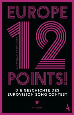 Europe – 12 Points! von Breitinger,  Matthias