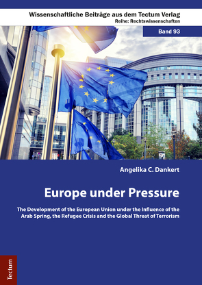 Europe under Pressure von Dankert,  Angelica C.