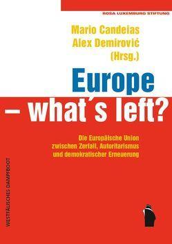 Europe – what's left? von Candeias,  Mario, Demirović,  Alex