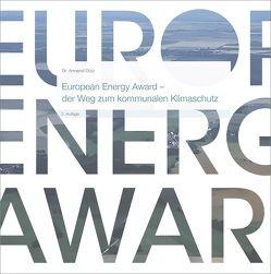 European Energy Award – der Weg zum kommunalen Klimaschutz. von Dütz,  Armand