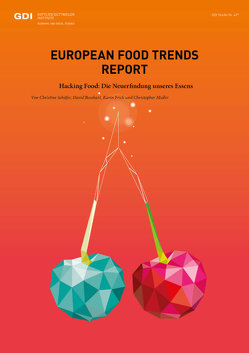 European Food Trend Report 2019 von Bosshart,  David, Müller,  Christopher, Schaefer,  Christine