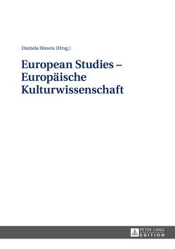 European Studies – Europäische Kulturwissenschaft von Wawra,  Daniela