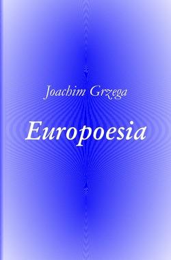 Europoesia von Grzega,  Joachim