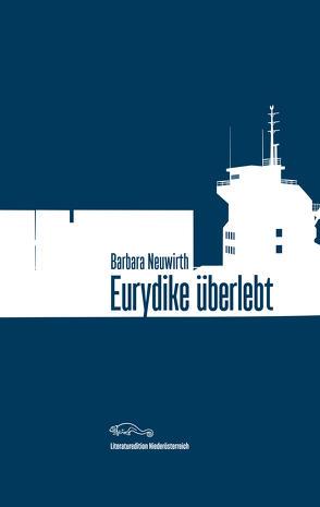 Eurydike überlebt von Neuwirth,  Barbara